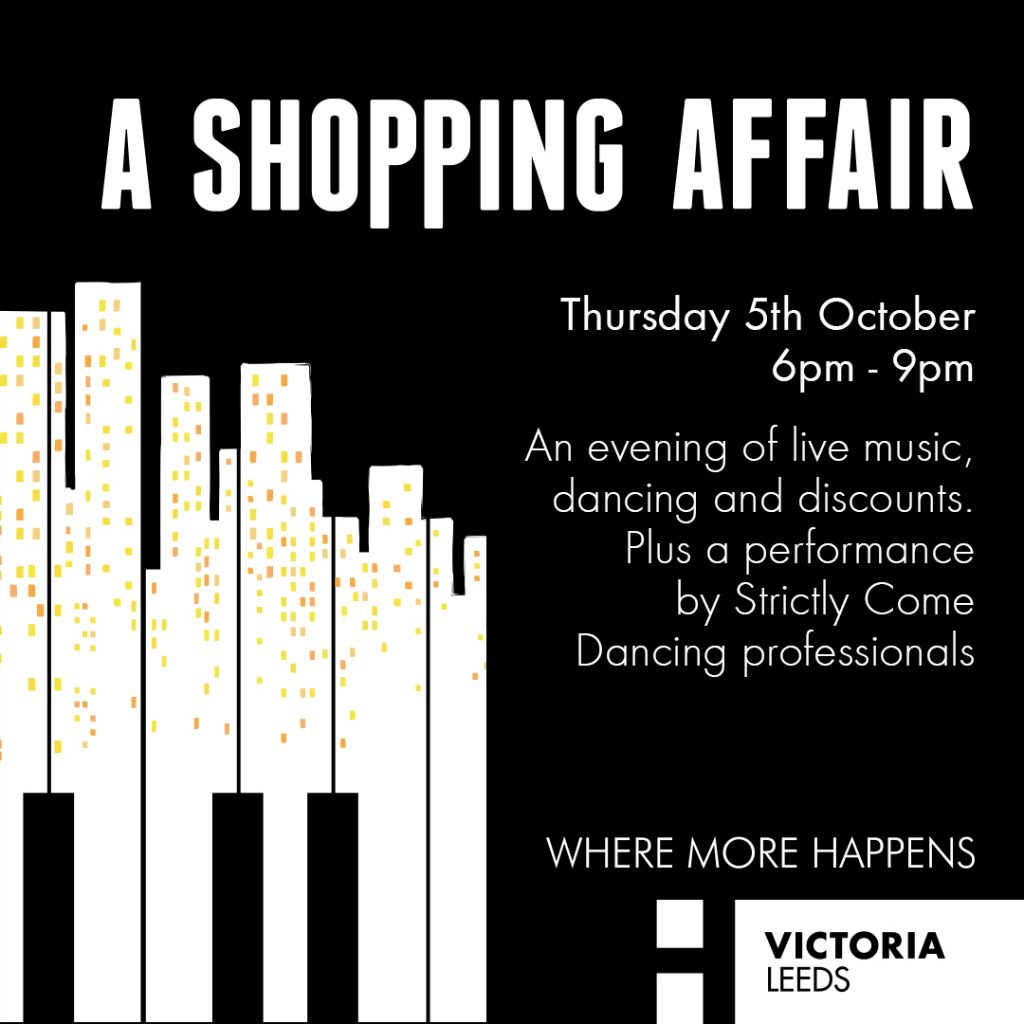 Join us for the Victoria Leeds Shopping Affair 2017